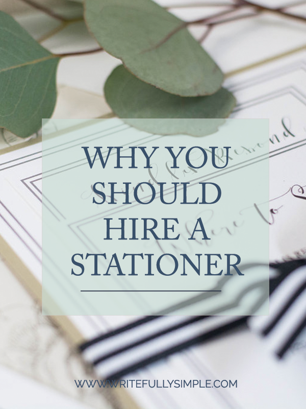 Why You Should Hire a Stationery by Writefully Simple | Eau Claire, Wisconsin | www.writefullysimple.com
